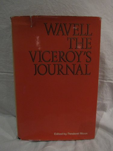 Wavell: The Viceroy's Journal by Earl of Archibald Percival Wavell (1973-06-14)
