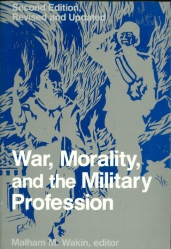 War, Morality, And The Military Profession