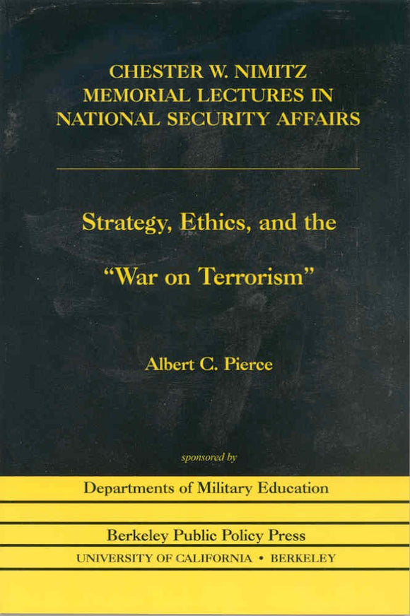 Strategy, Ethics, and the War on Terrorism