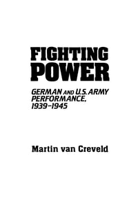 Fighting Power (Contributions in Military Studies)