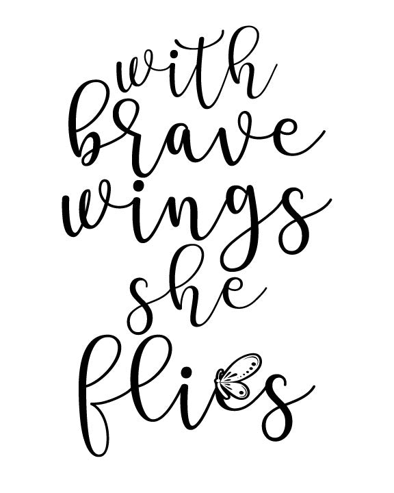 With Brave Wings She Flies in Memorial quote