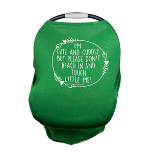 Green Car Seat 5 in 1  Cover  – I'm Cute & Cuddly But Please Don't Touch Little Me
