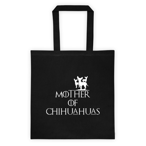 Mother of Chihuahuas Tote bag