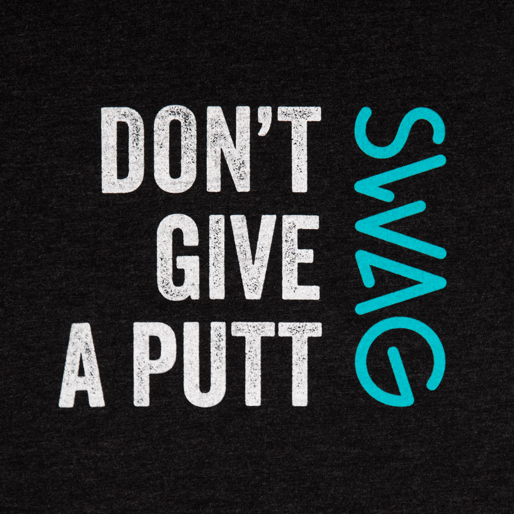 Don't Give A Putt Shirt