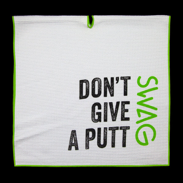 Don't Give A Putt Golf Towel 3.0