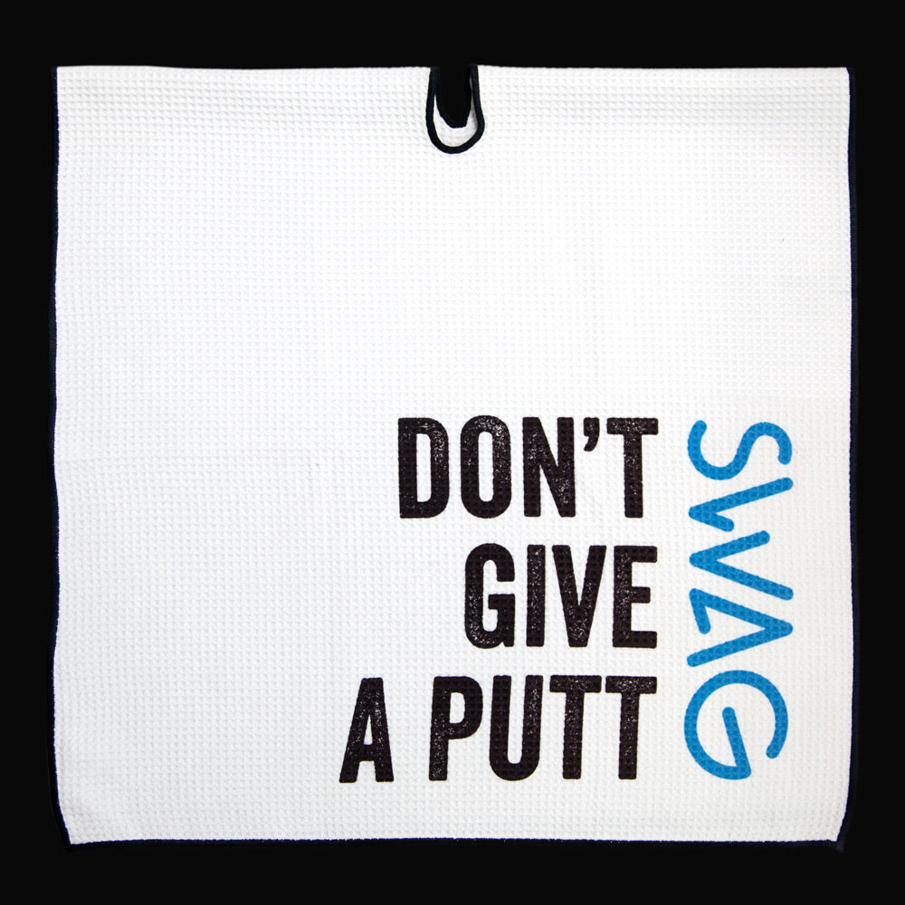 Don't Give A Putt Golf Towel