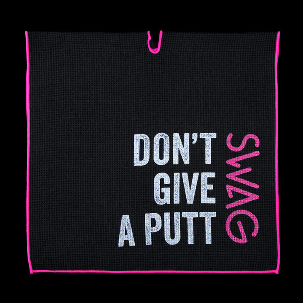 Don't Give A Putt Golf Towel 2.0