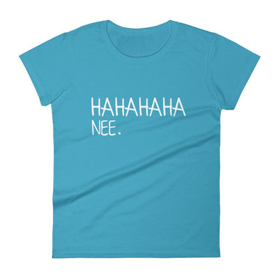 Hahahaha nee Women's t-shirt-The Tee Planet