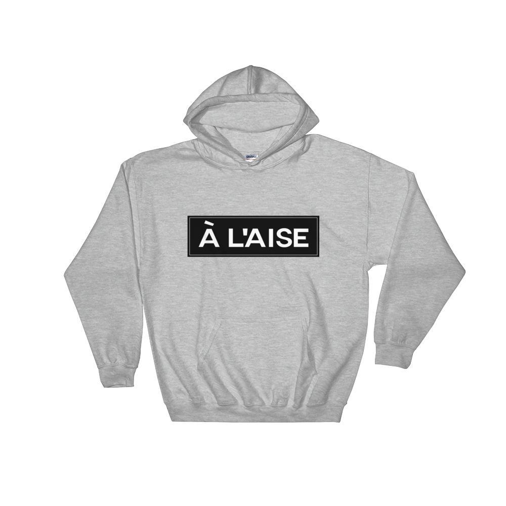 A l'aise Hooded Sweatshirt-The Tee Planet