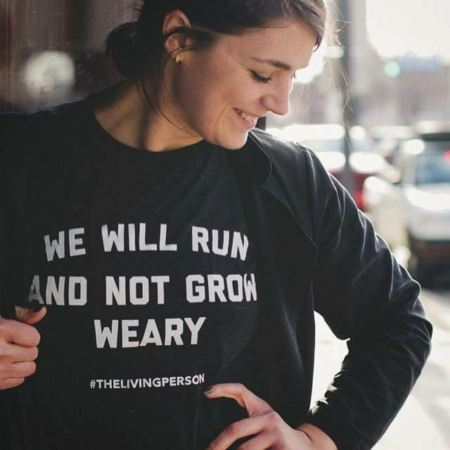 We Will Run and Not Grow Weary - 100% Certified Organic Cotton