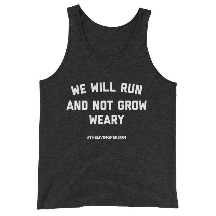 "Unisex ""We Will Run"" Summer Tank //  Charcoal Black"
