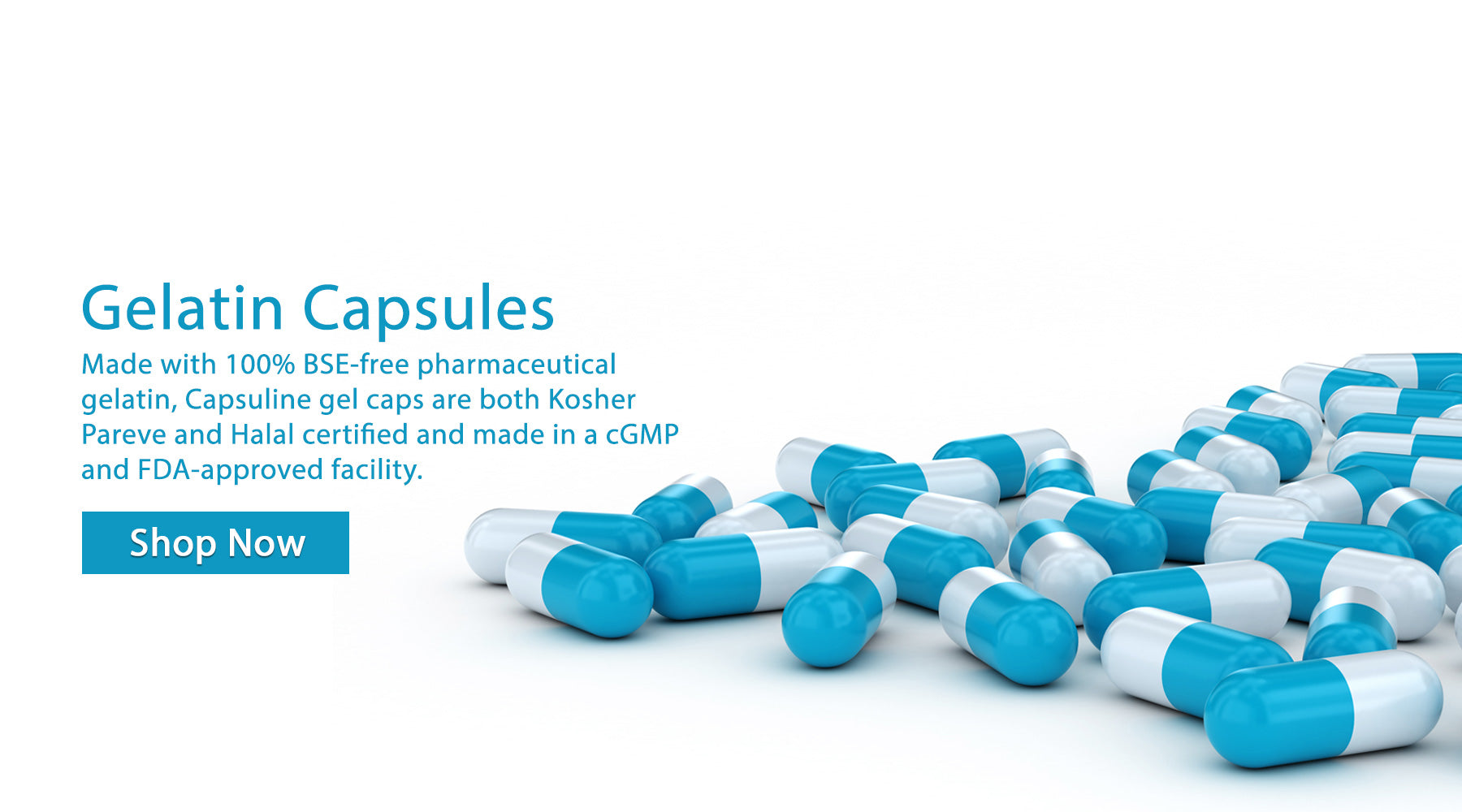 Made with 100% BSE-free pharmaceutical gelatin, Capsuline gel caps are both Kosher Pareve and Halal certified and made in a cGMP and FDA-approved facility.