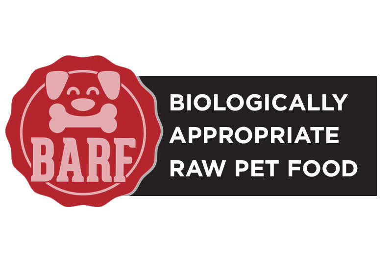 B.A.R.F. Biologically Appropriate Raw Pet Food