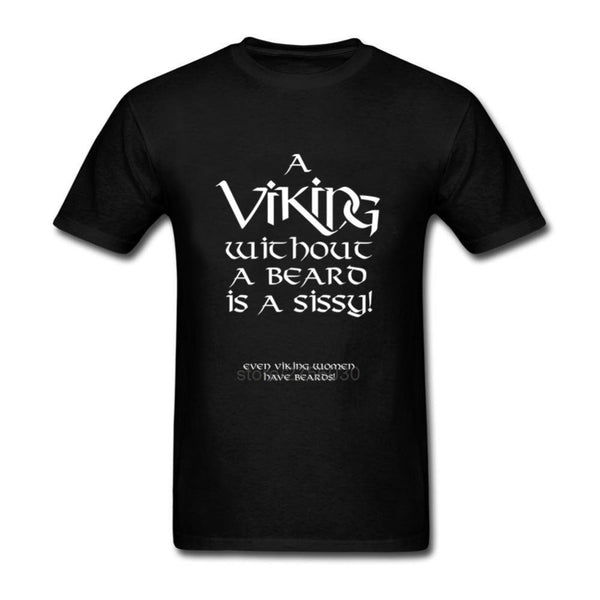 A Viking without a Beard is a Sissy T-Shirt - Seen On The Screen - TV and Movie Clothing