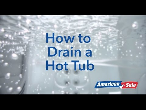 How to Drain a Hot Tub