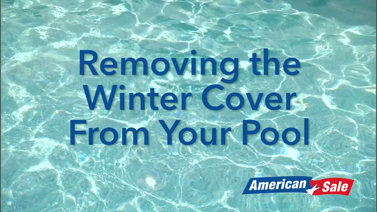 Opening Your Pool- Removing Winter Cover