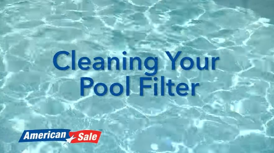 Opening Your Pool - Cleaning Your Pool Filter