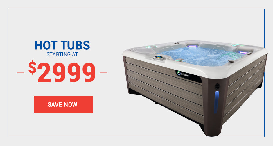 Hot Tubs starting at $2999