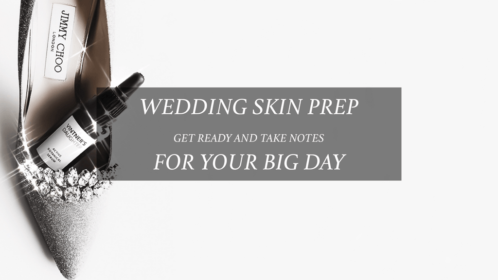 MASTERCLASS: THE WEDDING SKIN GUIDE | SKIN & GOODS