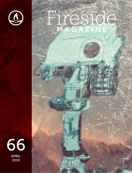 Fireside Magazine Issue 66, April 2019
