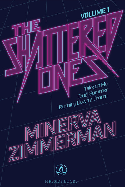 The Shattered Ones Vol. 1, by Minerva Zimmerman