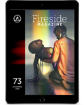 Fireside Magazine Issue 73, November 2019