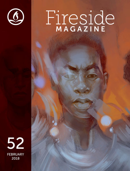Fireside Magazine Issue 52, February 2018