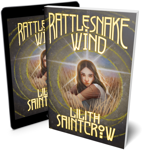 Rattlesnake Wind, by Lilith Saintcrow (Print+Ebook Bundle)