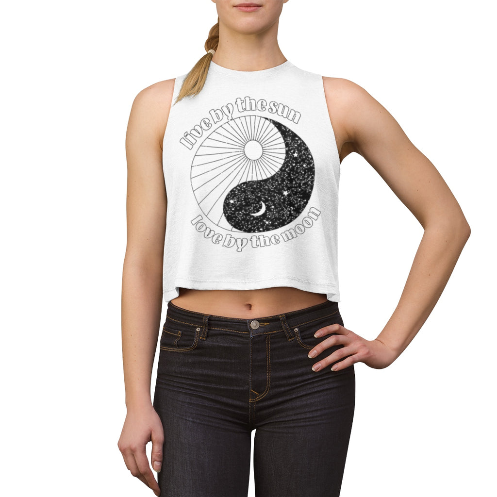 live by the sun, love by the moon crop