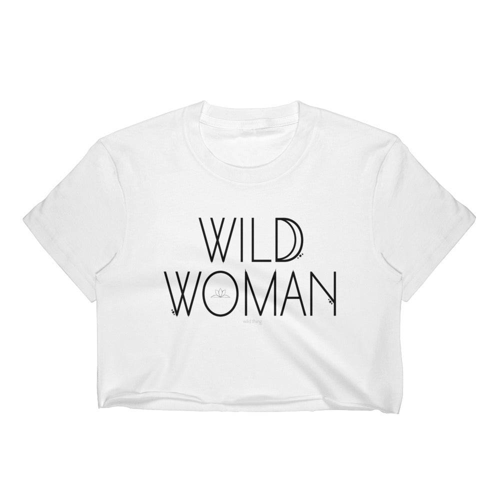 WILD WOMAN Crop Top
