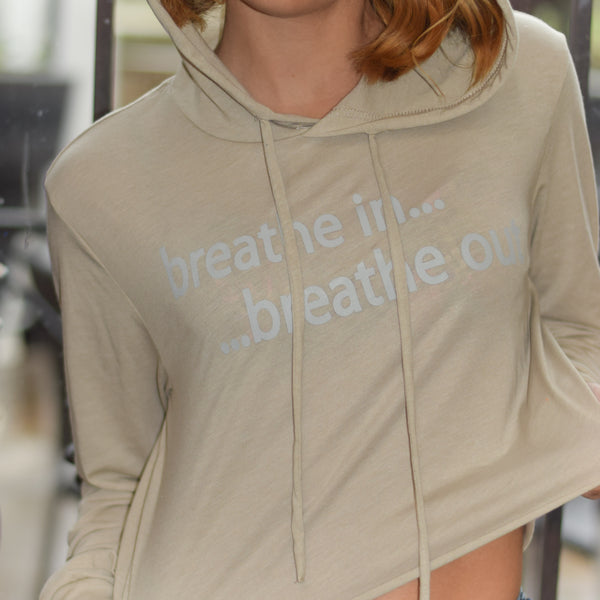 Breathe In Breathe Out | Inspirational Athleisure Wear | Cropped Long Sleeve Hoodie
