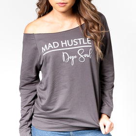 Mad Hustle Dope Soul | Inspirational Athleisure Wear | French Terry Long Sleeve