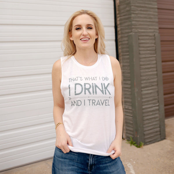 I Drink And I Travel | Comfortable Leisure Wear | Tipsy Tanks | Shop Wander Wear