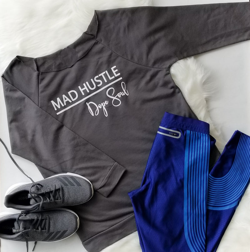 Mad Hustle Dope Soul | Inspirational Athleisure Wear | French Terry Long Sleeve | Shop Wander Wear
