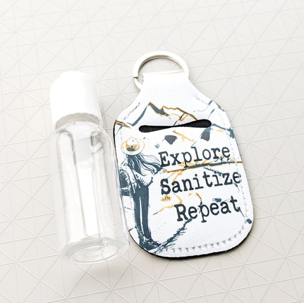 Explore. Sanitize. Repeat. | Hand Sanitizer Cover