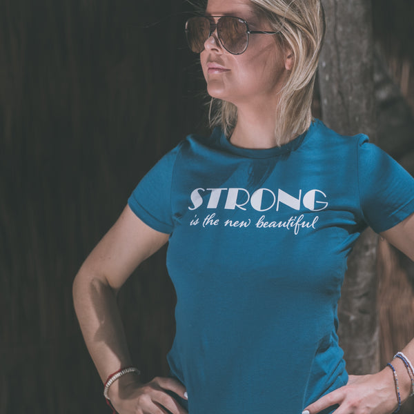 Strong is the New Beautiful | Inspirational Leisure Wear | Slim Fit T Shirt | Shop Wander Wear