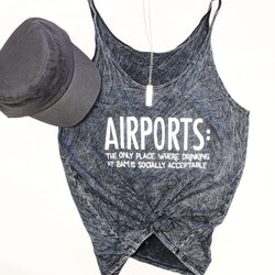 Airports: The Only Place Where Drinking at 8am is Socially Acceptable | Slouchy Tank