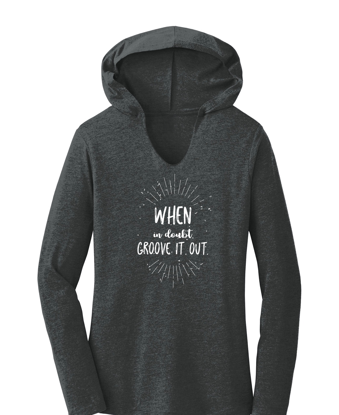 When In Doubt, Groove It Out Hoodie