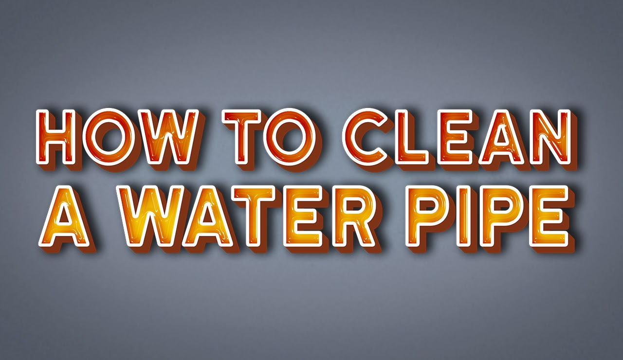 How to Clean a Water Pipe