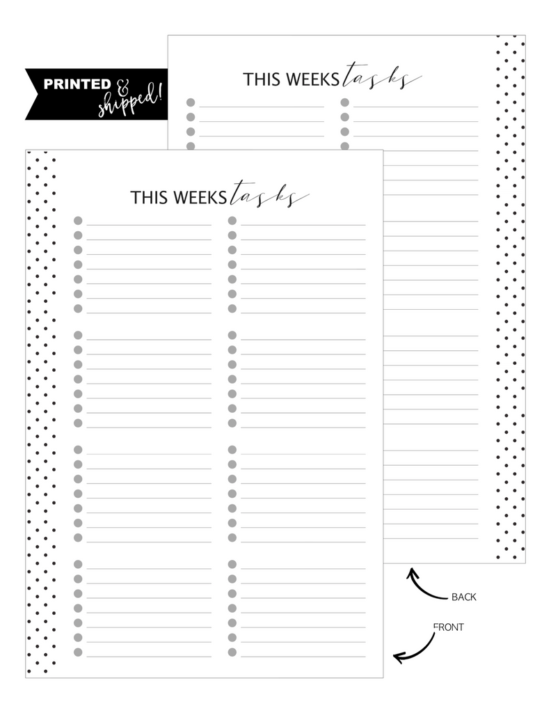 This Weeks Tasks Fill Paper Inserts <PRINTED AND SHIPPED>