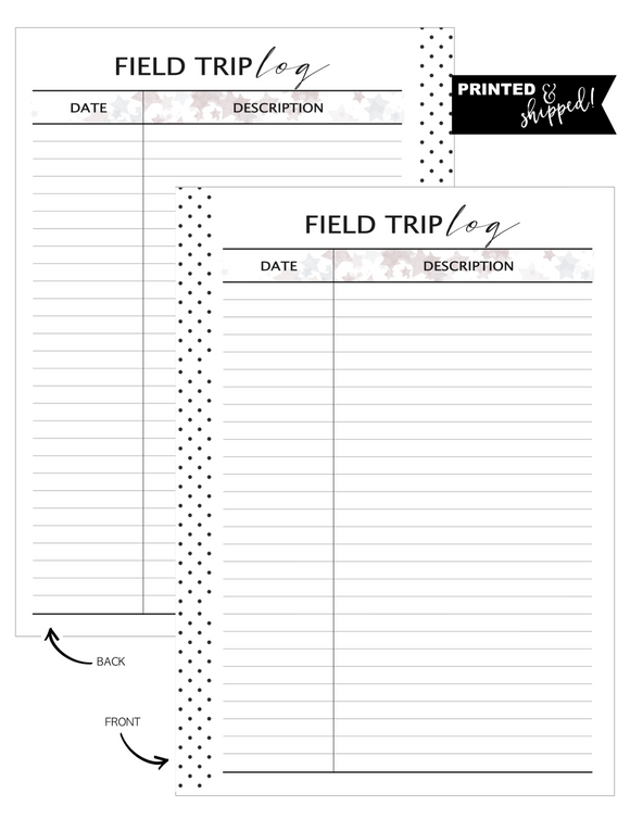 Field Trip Log Fill Paper <PRINTED AND SHIPPED>