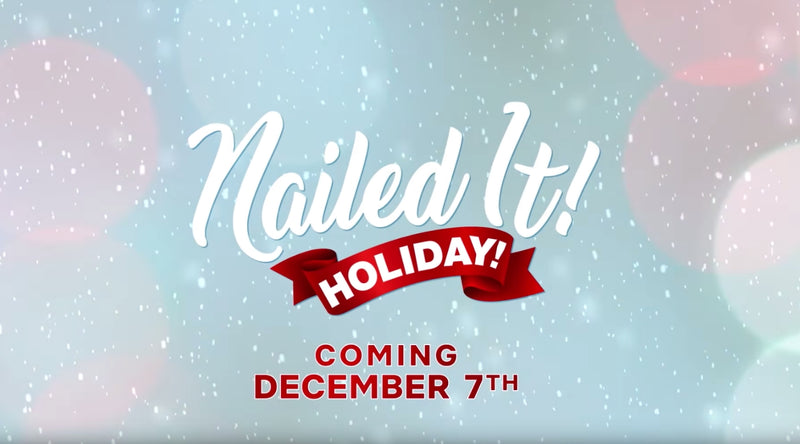 Nailed It! Holiday - Coming December 7th