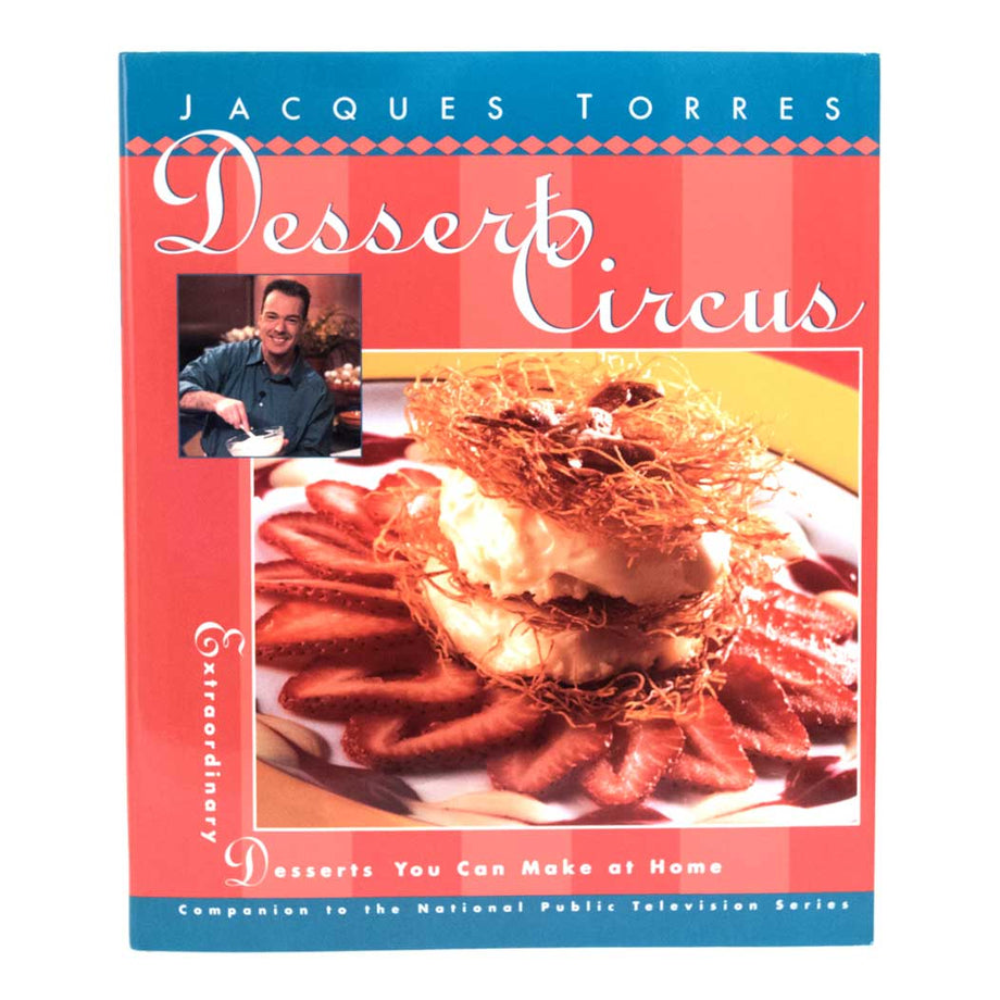 Dessert Circus book by Jacques Torres
