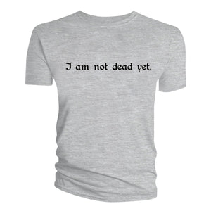 Spamalot Not Dead Yet T-shirt