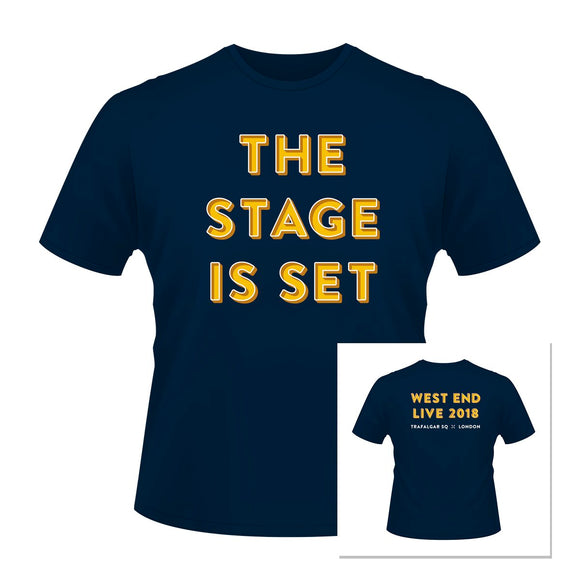 West End LIVE 'The Stage Is Set' T-shirt