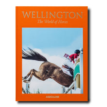 Wellington: The world of horses