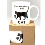 Mug Cat - All you Need is Love and a Cat