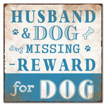 Sign Husband and Dog Missing