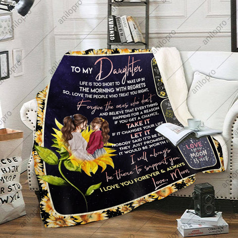 QUILT - MOM TO DAUGHTER - LOVE PEOPLE WHO TREAT YOU RIGHT