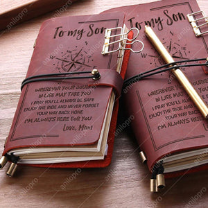 [J1004] GENUINE LEATHER JOURNAL - WHEREVER YOU GO IN YOUR LIFE, MY SON